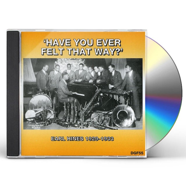 Earl Hines HAVE YOU EVER FELT THAT WAY 1929-1933 CD