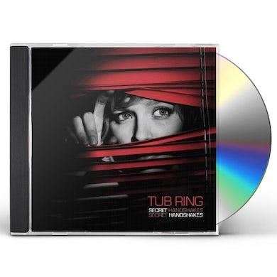 Tub Ring SECRET HANDSHAKES CD