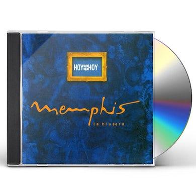 Memphis la blusera HOY ES HOY CD