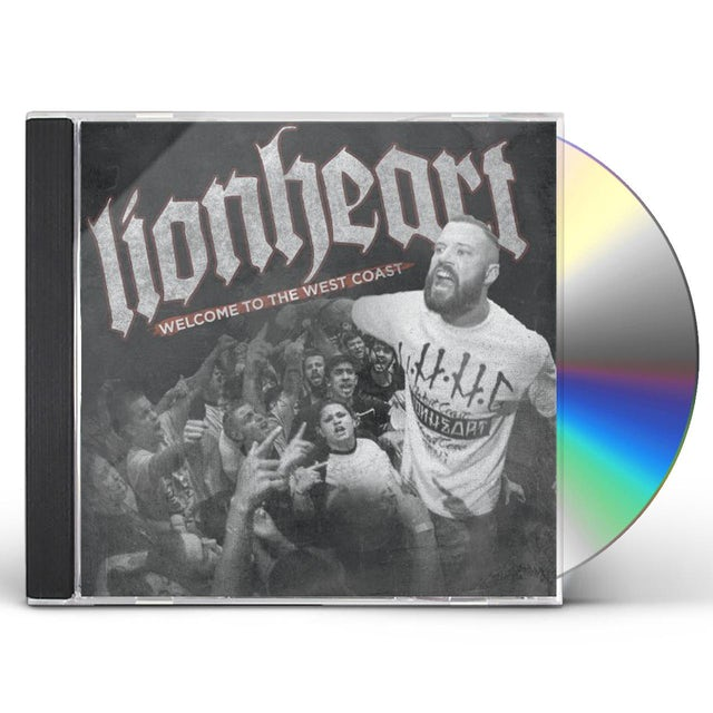 Lionheart WELCOME TO THE WEST COAST CD