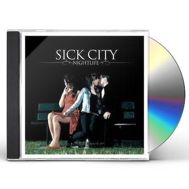 Sick City NIGHTLIFE CD