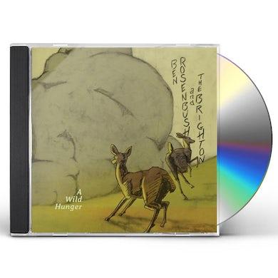 Ben Rosenbush & The Brighton WILD HUNGER CD