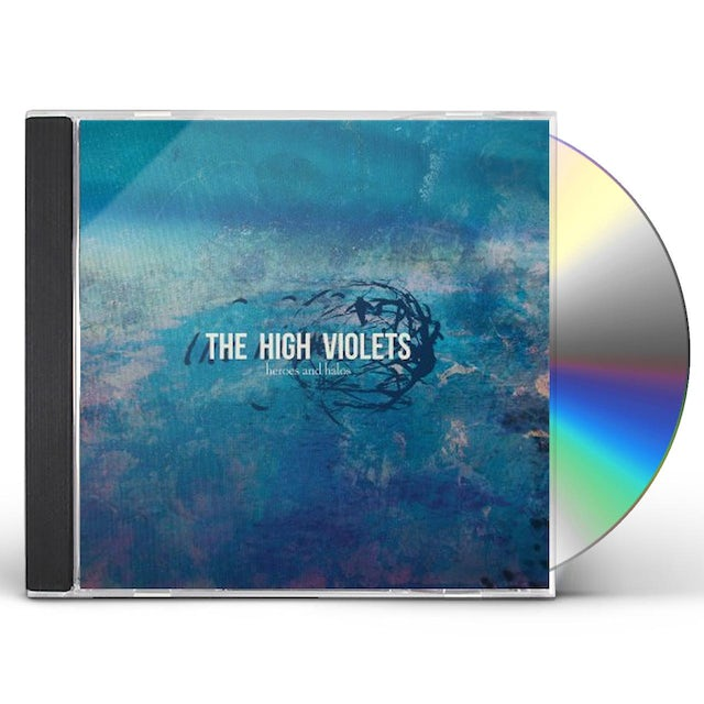 High Violets HEROES & HALOS CD