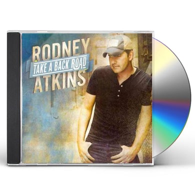 Rodney Atkins TAKE A BACK ROAD CD