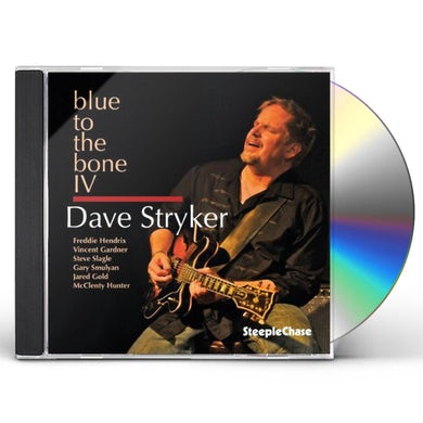 Dave Stryker BLUE TO THE BONE IV CD