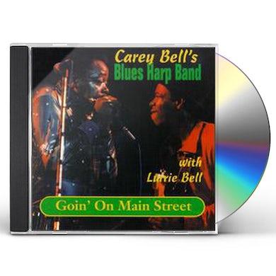Carey Bell GOIN ON MAIN STREET CD