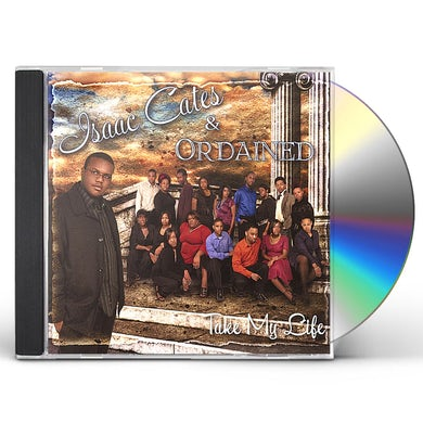 Isaac Cates & Ordained TAKE MY LIFE CD