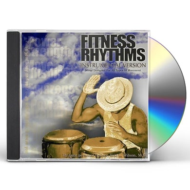 Eric Wilson FITNESS RHYTHMS INSTRUMENTAL VERSION CD