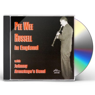 PEE WEE RUSSELL IN ENGLAND WITH JOHNNY ARMATAGE'S CD