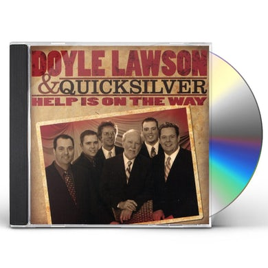 Doyle Lawson & Quicksilver HELP IS ON THE WAY CD