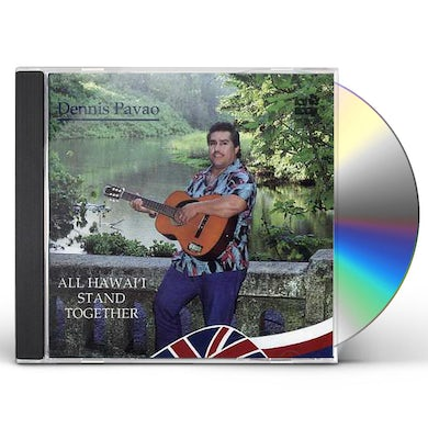 Dennis Pavao ALL HAWAII STAND TOGETHER CD