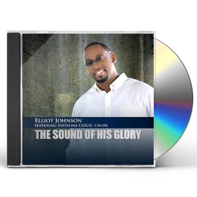 Elliot Johnson SOUND OF HIS GLORY CD