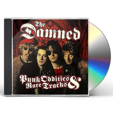 The Damned PUNK ODDITIES & RARE TRACKS CD