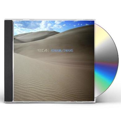 Pelican ATARAXIA /TARAXIS CD