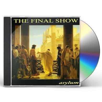 Asylum FINAL SHOW CD