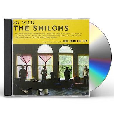 Shilohs SO WILD CD