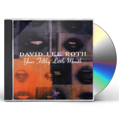 David Lee Roth YOUR FILTHY LITTLE MOUTH CD