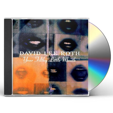 David Lee Roth YOUR FILTHY LITTLE MOUTH (ORIGINAL RECORDING MASTER/LIMITED EDITION) CD