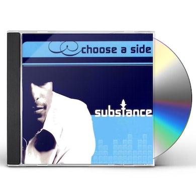 Substance CHOOSE A SIDE CD