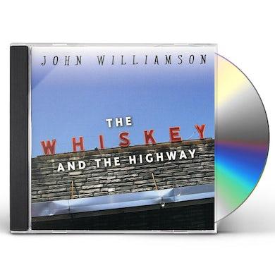 John Williamson WHISKEY & THE HIGHWAY CD