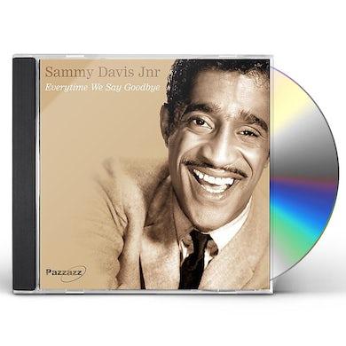 Sammy Davis Jr EVERYTIME WE SAY GOODBYE CD