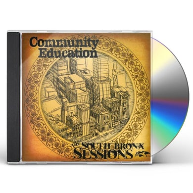 Community Education SOUTH BRONX SESSIONS CD