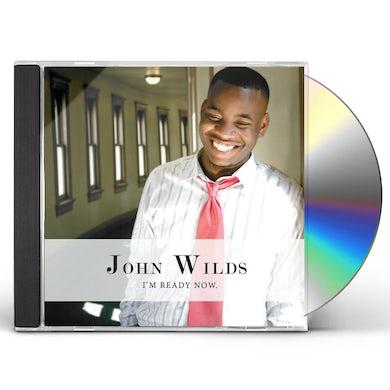 John Wilds I'M READY NOW CD