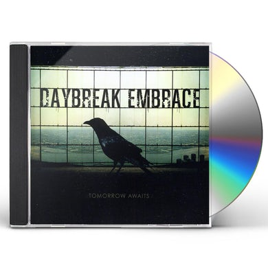 Daybreak Embrace TOMORROW AWAITS CD