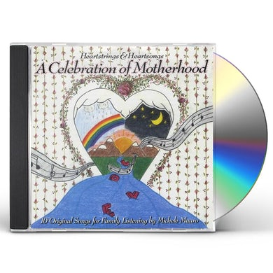 Michele Mauro HEARTSTRINGS & HEARTSONGS A CELEBRATION OF MOTHERH CD