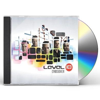 LEVEL 10 CROSSOVER CD