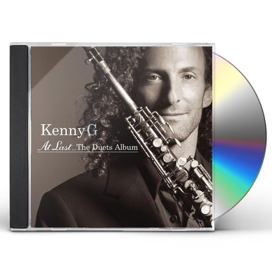 Kenny G AT LAST: THE DUETS ALBUM CD