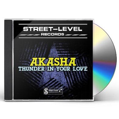 Akasha THUNDER IN YOUR LOVE CD