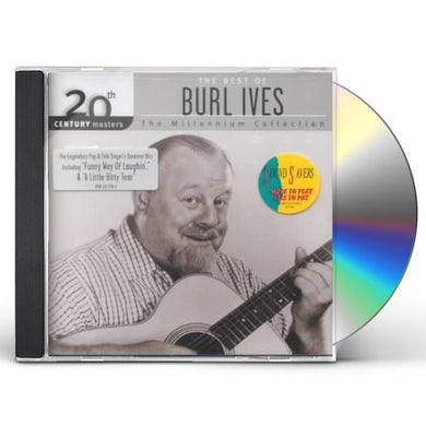 Burl Ives 20TH CENTURY MASTERS: MILLENNIUM COLLECTION CD