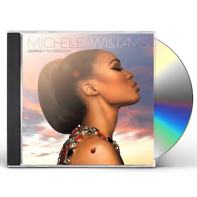 Michelle Williams JOURNEY TO FREEDOM CD