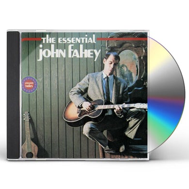 John Fahey The Essential CD