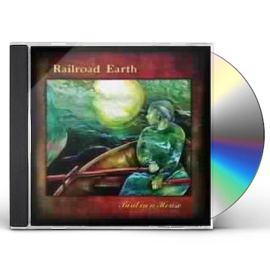 Railroad Earth BIRD IN A HOUSE CD