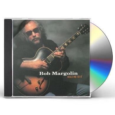 Bob Margolin HOLD ME TO IT CD