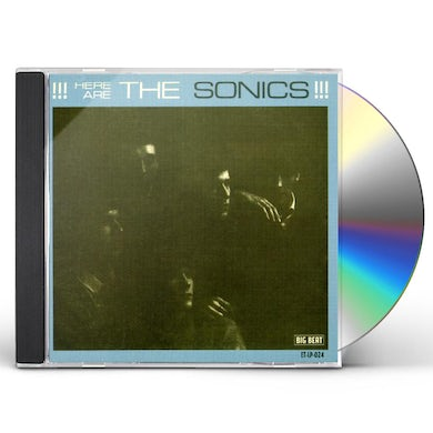 HERE ARE SONICS CD
