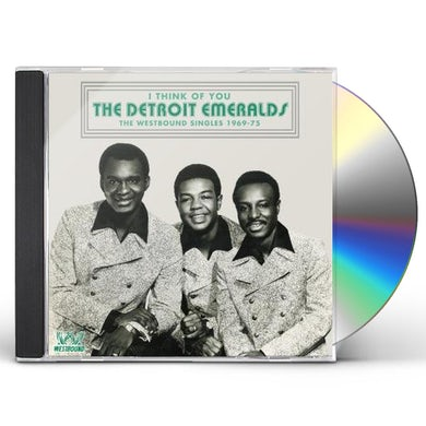 Detroit Emeralds I THINK OF YOU: WESTBOUND SINGLES 1969-1975 CD