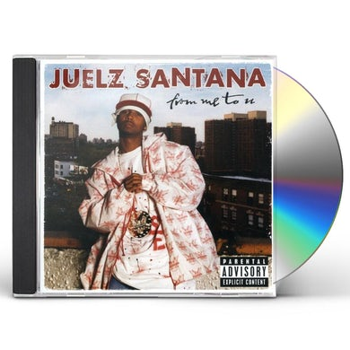 Juelz Santana FROM ME TO U CD