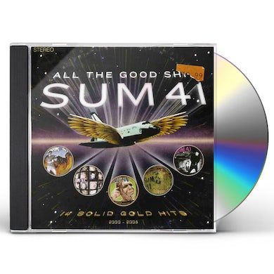 Sum 41   ALL THE GOOD SHIT: 14 SOLID GOLD HITS CD