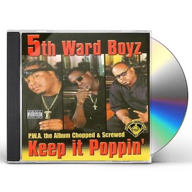 5th Ward Boyz P.W.A. THE ALBUM: KEEP IT POPPIN CD