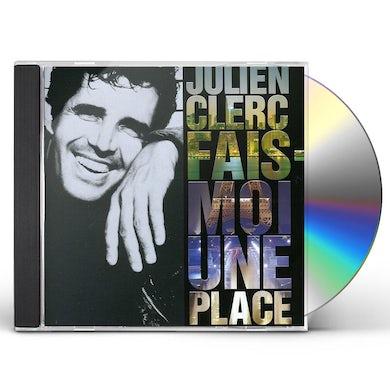Julien Clerc FAIS MOI UNE PLACE CD