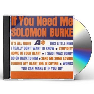 Solomon Burke IF YOU NEED ME CD