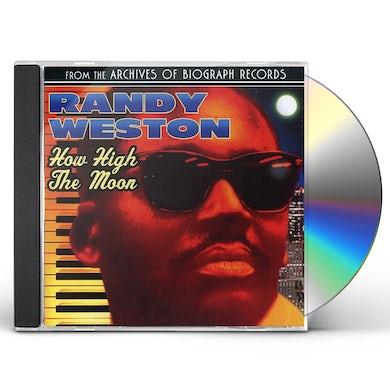 Randy Weston HOW HIGH THE MOON CD