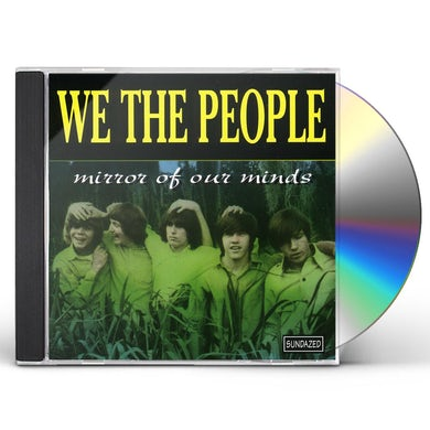 We The People MIRROR OF OUR MINDS CD