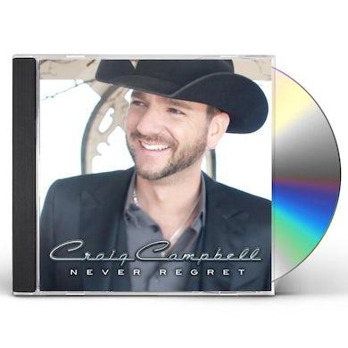 Craig Campbell NEVER REGRET CD