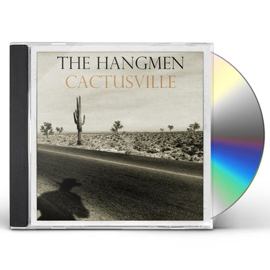 The Hangmen CACTUSVILLE CD