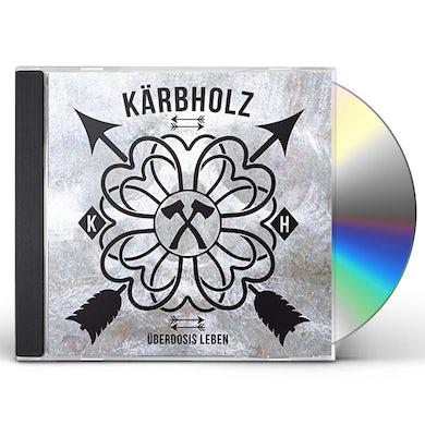 Kaerbholz UEBERDOSIS LEBEN CD