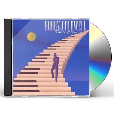 Bobby Caldwell WHERE IS LOVE CD